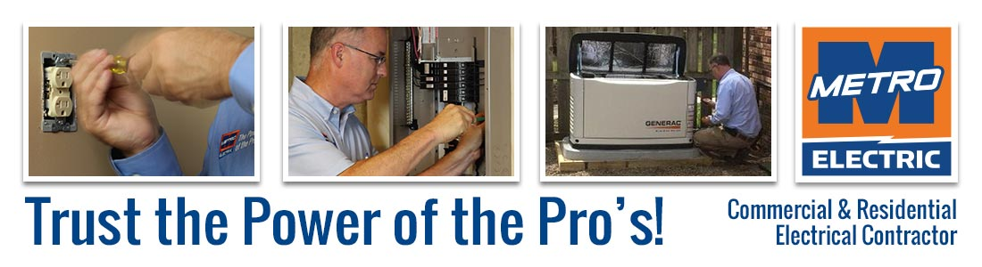 Trust The Power of the Pros - Metro Electric