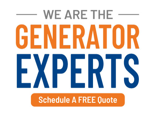 We Are The Generator Experts! Schedule a FREE Quote